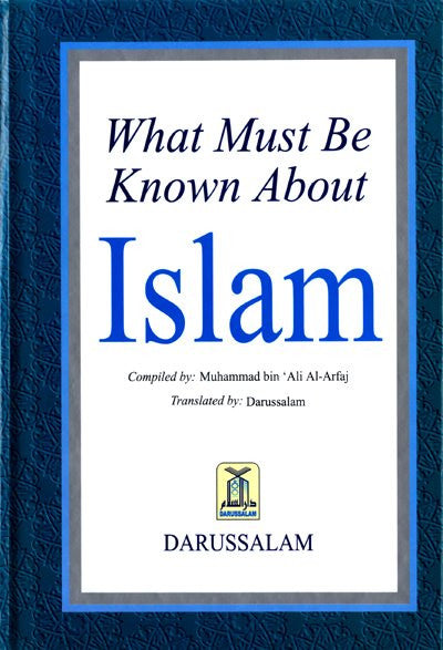 What Must be Known About Islam - Arabic Islamic Shopping Store