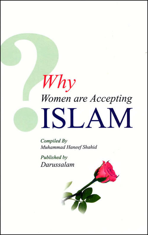 Why Women are Accepting Islam - Arabic Islamic Shopping Store