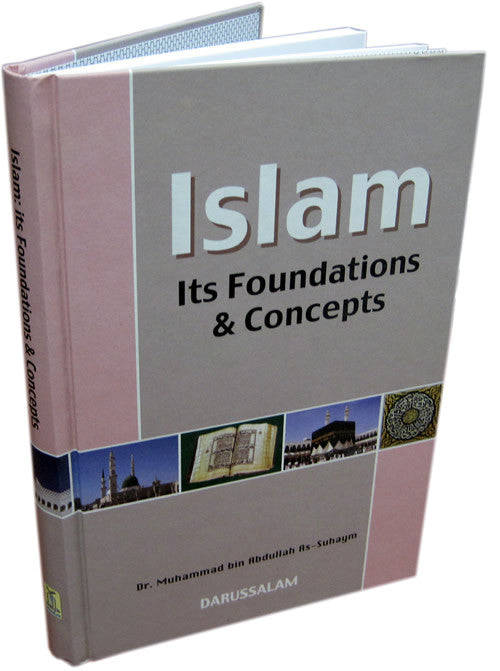 Islam - It's Foundation & Concepts - Arabic Islamic Shopping Store