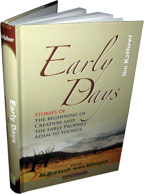 Early Days - Stories of Creation & The Early Prophets (Adam to Yoonus (Jonah) - Arabic Islamic Shopping Store