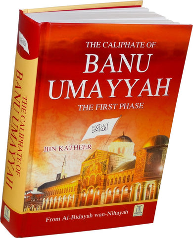 Caliphate of Banu Umayyah - A History - Arabic Islamic Shopping Store