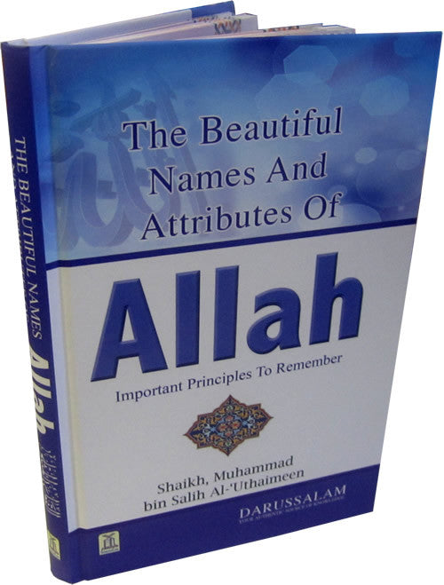 The Beautiful Names And Attributes Of Allah Islamic Clothing And