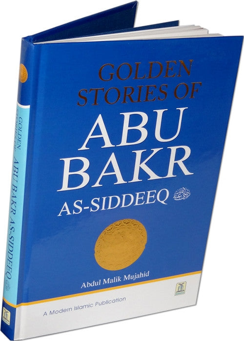 Golden Stories of Abu Bakr as-Siddeeq (R) - Arabic Islamic Shopping Store