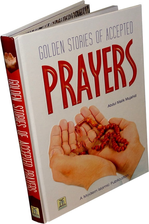 Golden Stories of Accepted Prayers - Arabic Islamic Shopping Store