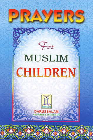 Prayers for Muslim Children - Arabic Islamic Shopping Store