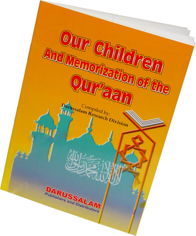 Our Children and Memorization of the Quraan - Arabic Islamic Shopping Store