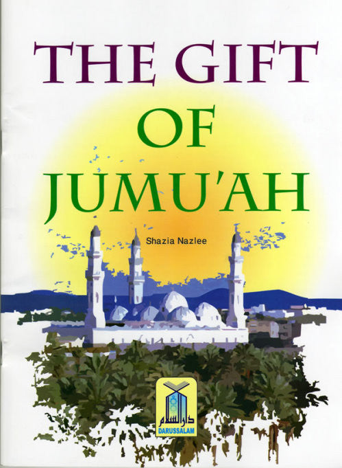 The Gift of Jumu'ah - Arabic Islamic Shopping Store