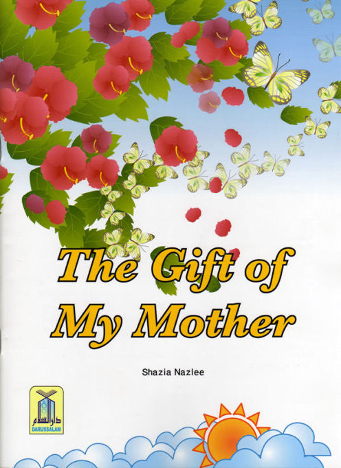 The Gift of My Mother - Islamic Perspective - Arabic Islamic Shopping Store