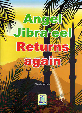 Angel Jibra'eel Returns Again - Arabic Islamic Shopping Store