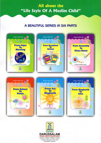 Life Style of a Muslim Child Series -6 Books - Arabic Islamic Shopping Store