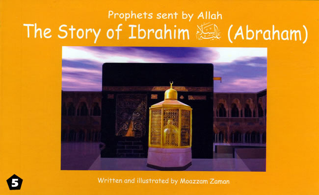 Story of Ibrahim (Abraham) - Islamic Stories for Children - Arabic Islamic Shopping Store