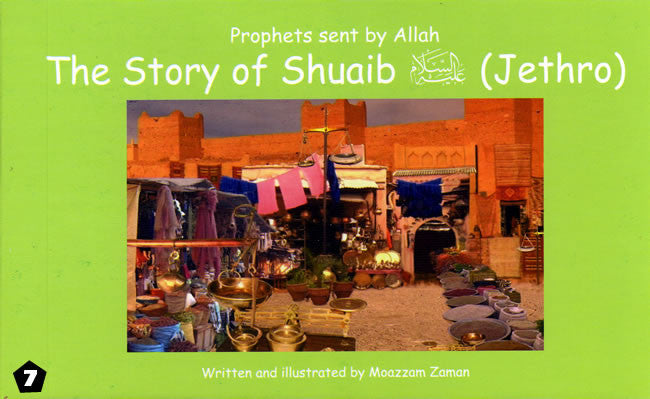Story of Shuaib (Jethro) - Islamic Stories for Children - Arabic Islamic Shopping Store