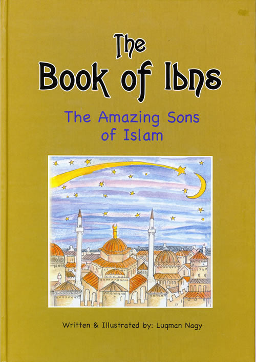 Book of Ibns - The Amazing Sons of Islam - Arabic Islamic Shopping Store