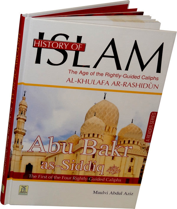 History of Islam 1: Abu Bakr as-Siddiq (R) - Arabic Islamic Shopping Store