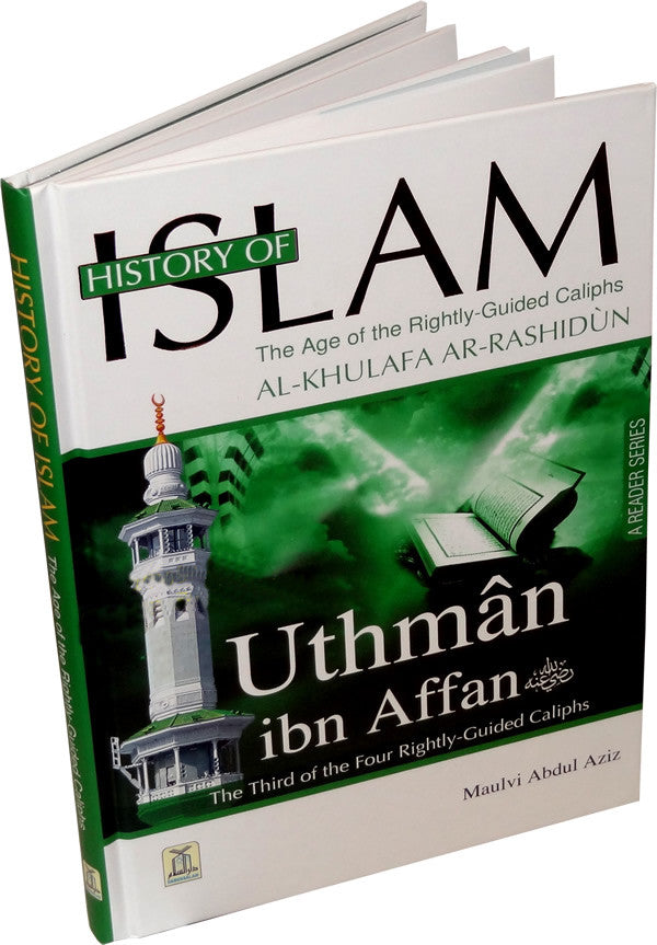 History of Islam 3: Uthman ibn Affan (R) - Arabic Islamic Shopping Store