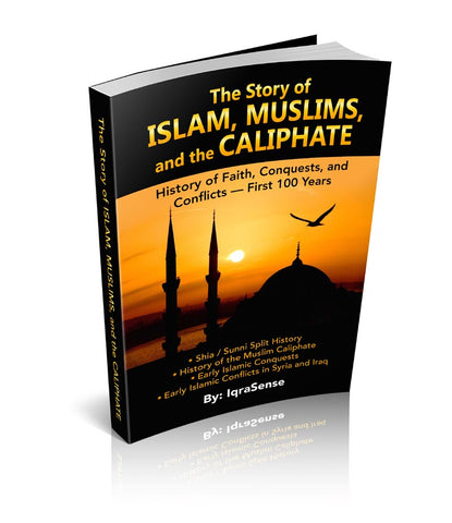 The Story of Islam, Muslims, and the Caliphate - History of Faith, Conquests, and Conflicts (Shiite / Sunni)