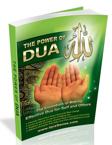"""The Power of Dua"" - An Essential Guide to Increase the Effectiveness of Making Dua to Allah - Arabic Islamic Shopping Store"