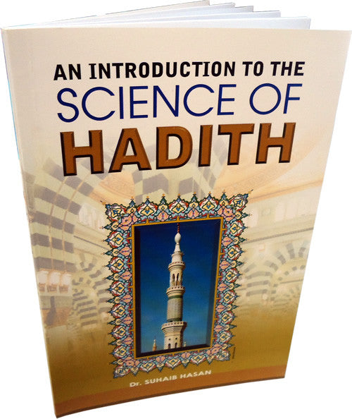 Science of Hadith (An Introduction) - Arabic Islamic Shopping Store