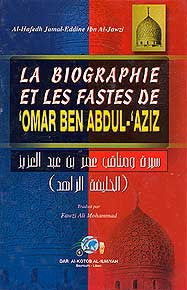 La Biographie Et Les Fastes De Omar Ben Abdul Aziz - Islam - Biography - Early Muslims - Arabic Islamic Shopping Store