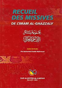 Recueil Des Missives - Islam - Al Ghazali - French Language - Arabic Islamic Shopping Store