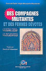 Des Compagnes Militantes Et Des Femmes Devotes - Islam - French Language - Arabic Islamic Shopping Store