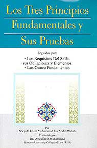 Los Tres Principios Fundamentales y Sus Pruebas - Islam - Prayer - Spanish Language - Arabic Islamic Shopping Store
