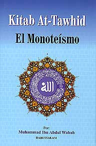 Kitab At Tawhid El Monoteismo (Spanish) - Islam - Tawhid - Spanish Language - Arabic Islamic Shopping Store