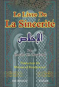 Le Livre De La Sincerite - Islam - French Language - Arabic Islamic Shopping Store