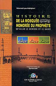 Histoire De La Mosquee Honoree Du Prophete - Islam - French Language - Arabic Islamic Shopping Store