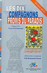 Les Dix Compagnons Promis Du Paradis (Nouvelle Edition) - Islam - Early Muslims - French Language - Arabic Islamic Shopping Store
