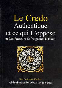 Le Credo Authentique - Islam - Creed - French - Arabic Islamic Shopping Store