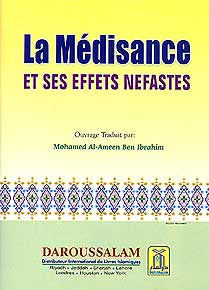 La Medisance Et Ses Effets Nefastes - Islam - General - French - Arabic Islamic Shopping Store