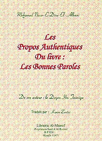 Les Propos Authentiques Du Livre: Les Bonnes Paroles - Islam - General - French - Arabic Islamic Shopping Store