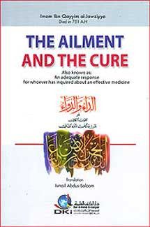 The Ailment and the Cure (al-Da'I wa-al-Dawa in English) - Islamic - General - Arabic Islamic Shopping Store