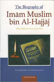 Biography of Imam Muslim bin al-Hajjaj - Biography - Islamic - Arabic Islamic Shopping Store
