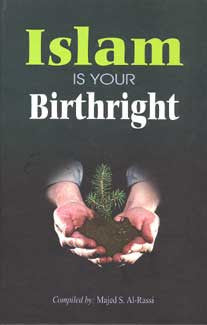 Islam Is Your Birthright - Islam - Arabic Islamic Shopping Store