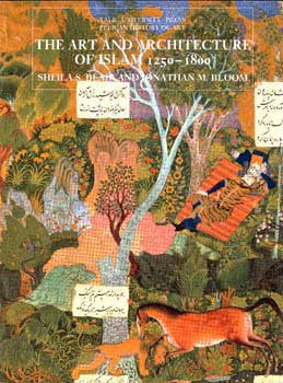 Art and Architecture of Islam 1250-1800 (English) - Islamic Arts and Architecture - Historical - Arabic Islamic Shopping Store