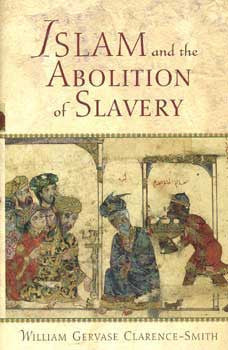 Islam and the Abolition of Slavery - Islamic Studies Historical - Arabic Islamic Shopping Store