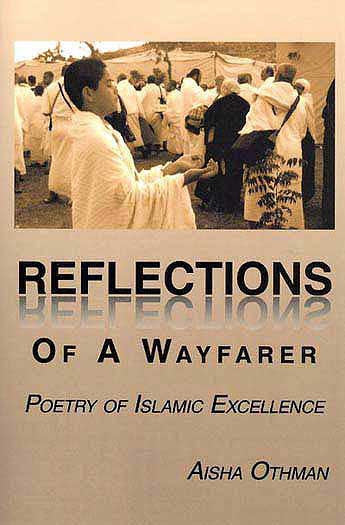 Reflections Of A Wayfarer Poetry Of Islamic Excellence - Islamic Poetry - Arabic Islamic Shopping Store