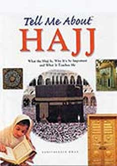 Tell Me About Hajj (English) - Children's Islamic Book - Arabic Islamic Shopping Store