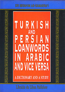 Turkish and Persian loanwords in Arabic and Vice Versa - Tri-Lingual Dictionary - Arabic Islamic Shopping Store