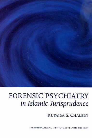 Forensic Psychiatry in Islamic Jurisprudence - Islam - Psychiatry - Arabic Islamic Shopping Store