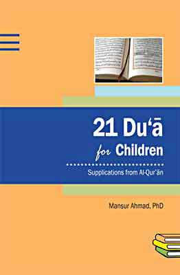 Islamic Studies: 21 Du'a for Children - Islamic Studies for Children - Supplications - Arabic Islamic Shopping Store