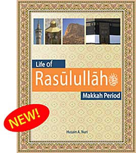 Islamic Studies: Life of Rasulullah (S) : Makkah Period - Islamic Studies for Children - Sira (Prophet's Biography) - Arabic Islamic Shopping Store