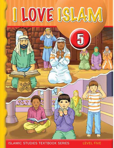 I Love Islam Textbook: Level 5 (With CD) - Islamic Studies for Children - Elementary School - Arabic Islamic Shopping Store