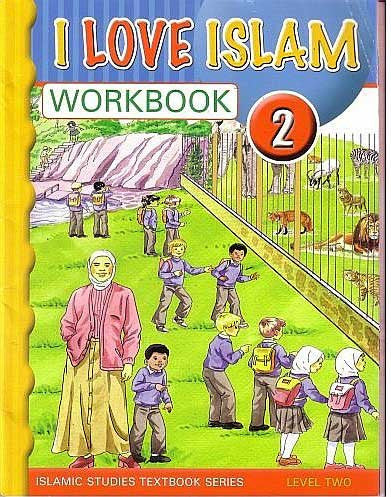 I Love Islam Workbook: Level 2 - Islamic Studies for Children - Elementary School - Arabic Islamic Shopping Store