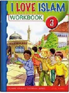 I Love Islam Workbook: Level 3 - Islamic Studies for Children - Elementary School - Arabic Islamic Shopping Store
