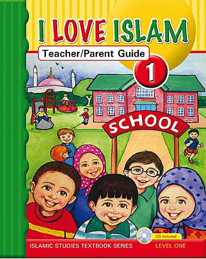 I Love Islam Level 1 Teacher and Parent Guide - Islamic Studies for Children - Elementary School - Arabic Islamic Shopping Store