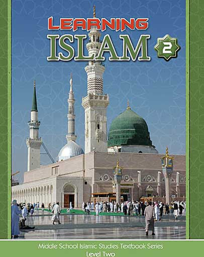 Learning Islam Textbook: Level 2 (7th Grade) - Islamic Studies for Children - Middle School - Arabic Islamic Shopping Store