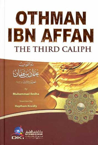 Othman Ibn Affan - Islam - Early Muslim Biography - Arabic Islamic Shopping Store